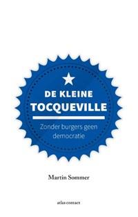 De kleine Tocqueville | Martin Sommer |