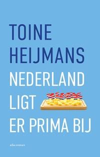 Nederland ligt er prima bij | Toine Heijmans |