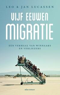 Vijf eeuwen migratie | Leo Lucassen ; Jan Lucassen |