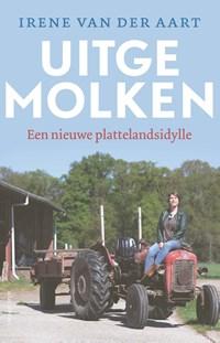 Uitgemolken | Irene van der Aart |