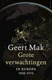 Grote verwachtingen + epiloog - hbk | Geert Mak |