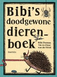 Bibi's doodgewone dierenboek | Bibi Dumon Tak |