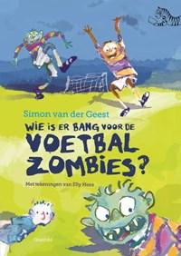 Wie is er bang voor de voetbalzombies? | Simon van der Geest |