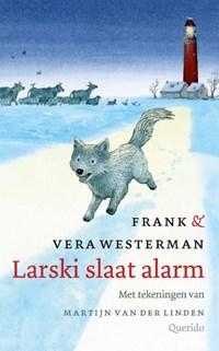 Larski slaat alarm   Frank Westerman ; Vera Westerman  