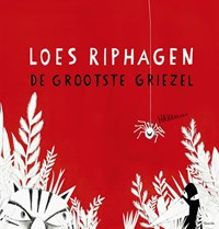 De grootste griezel | Loes Riphagen |