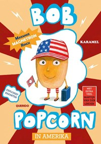 Bob Popcorn in Amerika | Maranke Rinck |