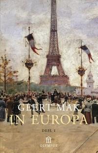 In Europa set Deel 1 en 2 | Geert Mak |