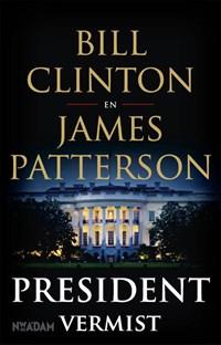 President vermist   Bill Clinton ; James Patterson  
