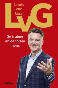 LvG | Louis van Gaal ; Robert Heukels |