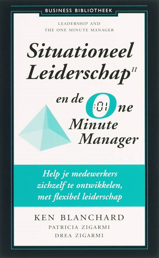 Situationeel leiderschap II en de One Minute Manager