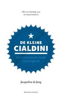 De kleine Cialdini   Jacqueline de Jong  