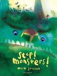 Stop! Monsters! | Mark Janssen |