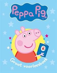Peppa Pig - Groot voorleesboek   Nevil Astley  
