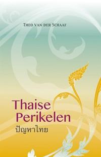 Thaise Perikelen | Theo van der Schaaf |