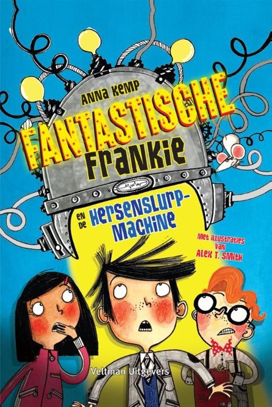 Fantastische Frankie en de hersenslurpmachine