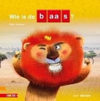 Wie is de baas? | Mark Janssen |