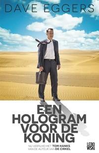 Een hologram voor de koning | Dave Eggers |