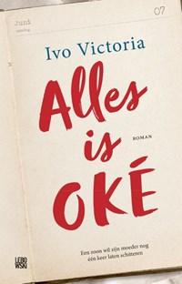 Alles is OKÉ   Ivo Victoria  