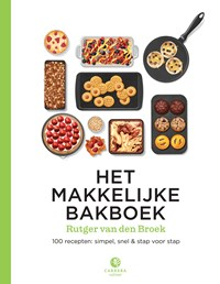 Het makkelijke bakboek | Rutger van den Broek |