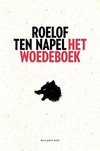 Het woedeboek | Roelof ten Napel |