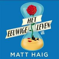 Het eeuwige leven | Matt Haig |