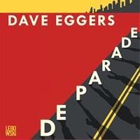 De parade | Dave Eggers |