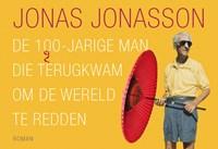 De 100-jarige man die terugkwam om de wereld te redden | Jonas Jonasson |