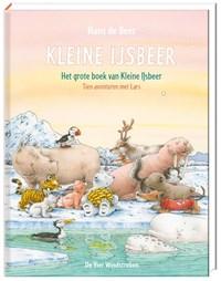 Het grote boek van Kleine IJsbeer | Hans de Beer |