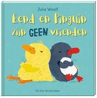 Eend en Pinguïn zijn geen vrienden | Julia Woolf |