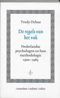 De regels van het vak | Trudy Dehue |