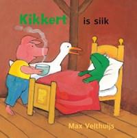 Kikkert is siik | Max Velthuijs |
