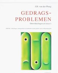 Gedragsproblemen | J.D. van der Ploeg |