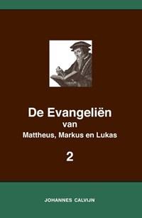 De Evangeliën van Mattheus, Markus en Lukas 2 | Johannes Calvijn |