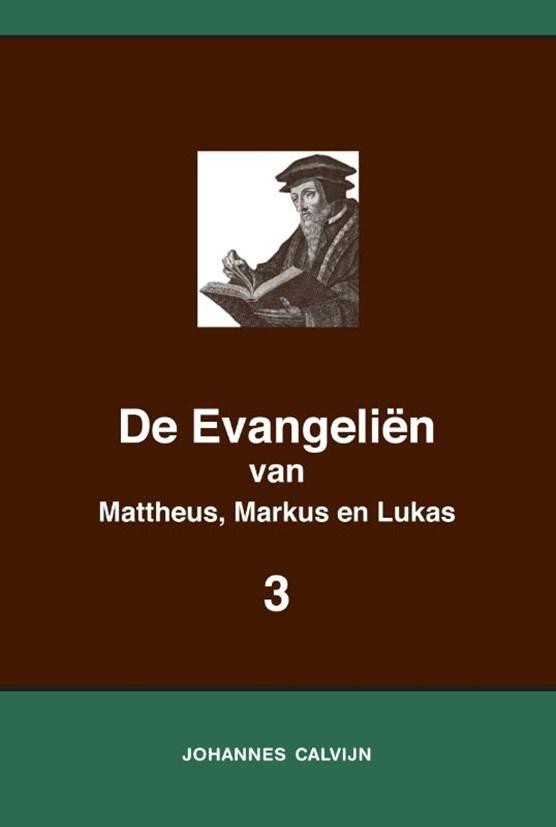 De Evangeliën van Mattheus, Markus en Lukas 3