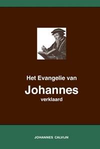 Het Evangelie van Johannes verklaard | Johannes Calvijn |