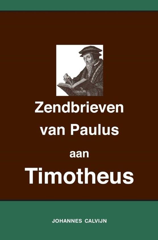 Uitlegging op de Zendbrieven van Paulus aan Timotheüs