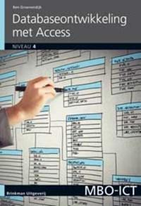 Database-ontwikkeling met Access 2010 | Ben Groenendijk |