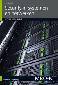 Security in systemen en netwerken Keuzedeel MBO   Jan Dolphijn  