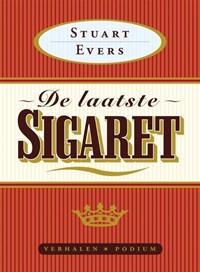 De laatste sigaret | Stuart Evers |