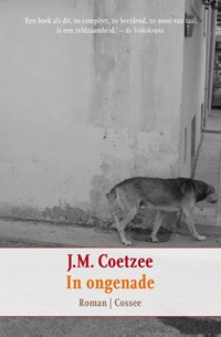 In ongenade | J.M. Coetzee |
