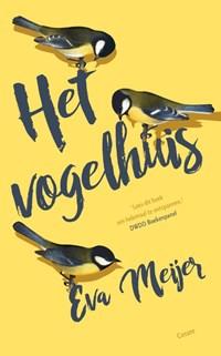 Het vogelhuis | Eva Meijer |