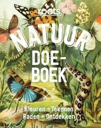 Roots Natuur Doe-boek | Nicole Borkulo ; Geert-Jan Roebers |