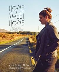 Home Sweet Home   Yvette van Boven  
