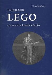 Hulpboek bij Lego, een modern leesboek Latijn | Caroline Fisser |