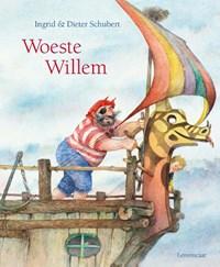 Woeste Willem | Ingrid Schubert ; Dieter & Ingrid Schubert |