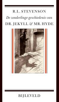 De zonderlinge geschiedenis van dr. Jekyll en mr. Hyde | Robert Louis Stevenson |