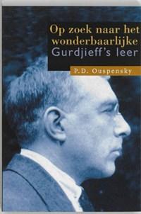 Op zoek naar het wonderbaarlijke | P.D. Ouspensky ; M.H. Ekker |