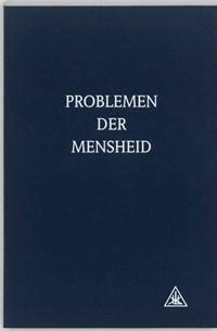 Problemen der mensheid   A.A. Bailey  