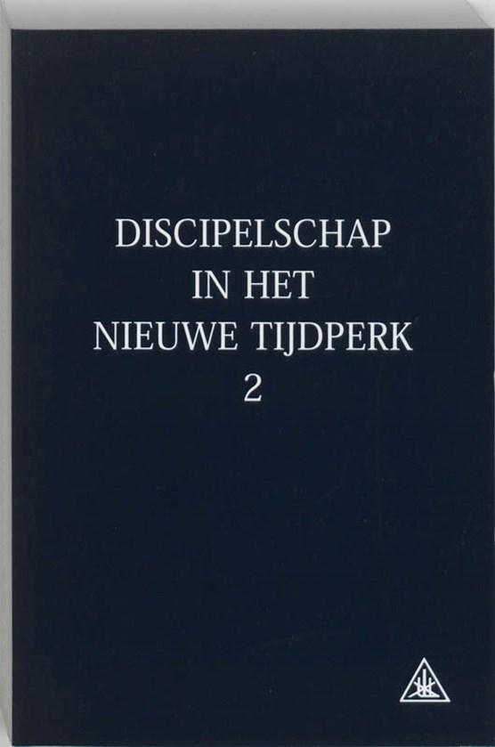 Discipelschap in het nieuwe tijdperk 2