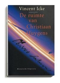 De ruimte van Christiaan Huygens | Vincent Icke |